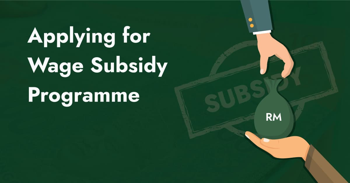 What Is Wage Subsidy Programme and How to Apply?